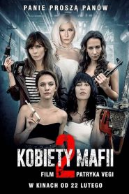 Kobiety mafii 2 2019