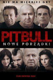 Pitbull. Nowe porządki 2016