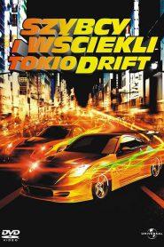 Szybcy i Wściekli: Tokio Drift 2006 PL