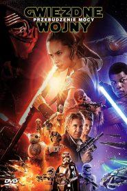 Gwiezdne Wojny: Część VII – Przebudzenie Mocy 2015 PL