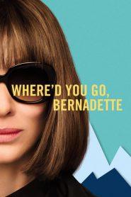 Gdzie jesteś, Bernadette? 2019 PL