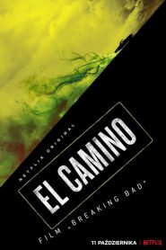 "El Camino: Film ""Breaking Bad"" 2019 PL"