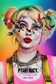 Ptaki Nocy (i fantastyczna emancypacja pewnej Harley Quinn) 2020 PL