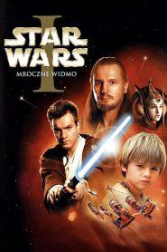 Gwiezdne Wojny: Część I – Mroczne Widmo 1999 PL