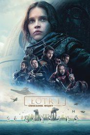 Łotr 1. Gwiezdne Wojny – Historie 2016 PL