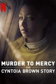 Murder to Mercy: The Cyntoia Brown Story 2020 PL