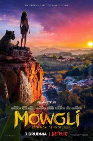 Mowgli: Legenda Dżungli 2018 PL