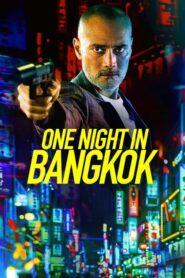 One Night in Bangkok 2020 PL