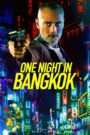 One Night in Bangkok 2020 PL