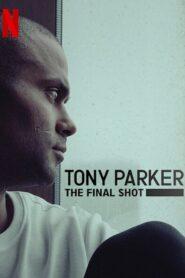 Tony Parker: Ostatni rzut PL