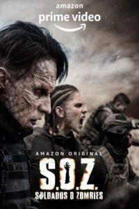 S.O.Z. Soldados o Zombies